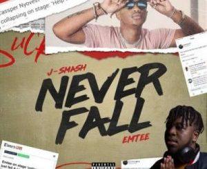 Download J-Smash Never Fall Mp3 Fakaza