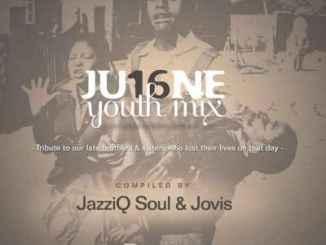 DOWNLOAD JazziQ Soul & Linda Jovis June YouthDay Mix Mp3 Fakaza
