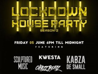Download Kabza De Small, Kwesta, Chymamusique, Culoe De Song, Emtee & Leehleza Lockdown House Party Season 2 Premiere Line UP Mp3 Fakaza
