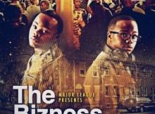 DOWNLOAD Major League DJz The Bizness Ft. Cassper Nyovest, Riky Rick & Siya Shezi Mp3 Fakaza