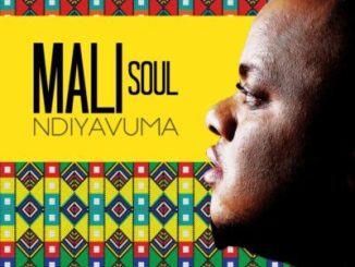 Mali Soul Ndiyavuma Mp3 Download Fakaza