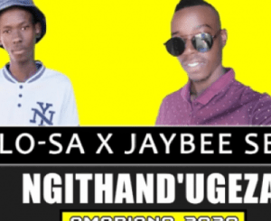 Download Mosilo-SA & Jaybee Sbu Ngithand'Ugeza Mp3 Fakaza