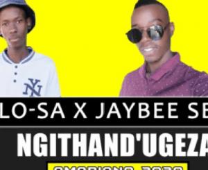 Download Mosilo-SA & Jaybee Sbu Ngithand'Ugeza Mp3 Fakaza