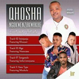 Qhosha ft Khuzani 2020 new hit Mp3 Download