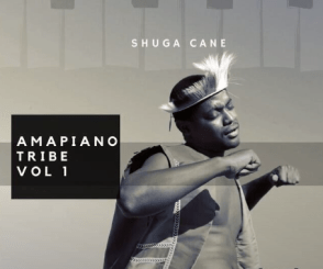 Download Shuga Cane Amapiano Tribe Vol 1 Ep Zip Fakaza