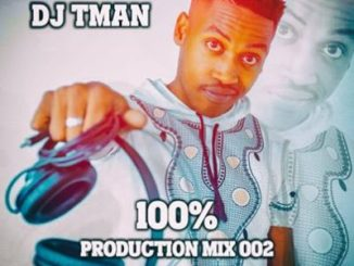 T-MAN SA 100% Production Mix 002 Mp3 Download Fakaza