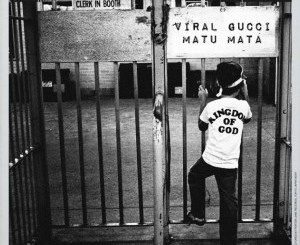 DOWNLOAD Viral Gucci Matu Mata EP Zip Fakaza