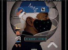 Download Vusinator Lockdown Anthem Mp3 Fakaza