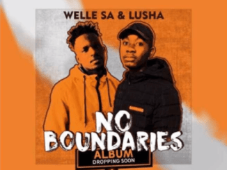 DOWNLOAD Welle SA & Lusha Umastandi Mp3 Ft. Bana Bae & Nita Fakaza