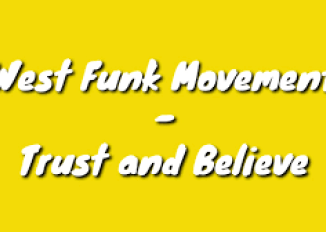Download West Funk Movement Trust and Believe Mp3 Fakaza