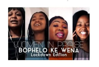 Women In Praise Bophelo Ke Wena Lockdown Edition Mp3 Download Fakaza