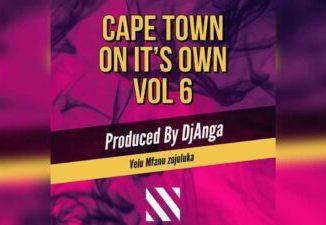 DjAnga Cape Town On It's Own[Vol 6] Mp3 Download