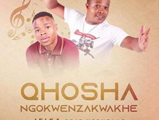 Qhosha Ifiga ft. Ntencane Mp3 Download Fakaza