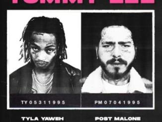 DOWNLOAD Tyla Yaweh Tommy Lee Mp3