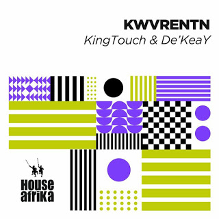 DOWNLOAD KingTouch & De'KeaY KWVRENTN Album Zip