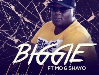 DOWNLOAD Biggie Lokishi Lami Ft. Mo & Shayo Mp3 Fakaza