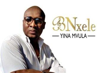 Download Bnxele Yina mvula Mp3 Fakaza