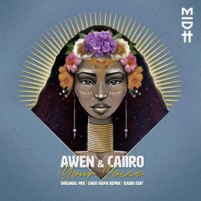DOWNLOAD Caiiro & Awen Your Voice (Original Mix) Mp3