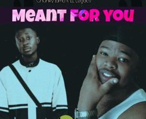 Chunky Jama Meant For You Mp3 Fakaza Download