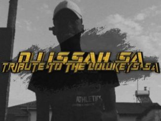 DOWNLOAD DJ Issah SA Tribute To The Lowkeys Mp3