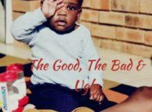 Deej Ratiiey, Buddy F & TEE Kay The Good, The Bad & Ugly Mp3 Fakaza Download