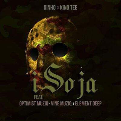 Dinho & King Tee Isoja Mp3 Fakaza Download