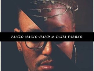Fanzo Magic-Hand & Tazia Farrao Breathe EP Zip Fakaza Download
