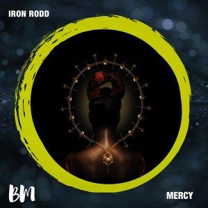 DOWNLOAD Iron Rodd Mercy EP Zip