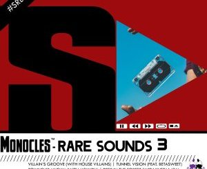 DOWNLOAD Monocles Rare Sounds 3 EP Zip Fakaza