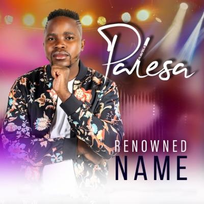 DOWNLOAD Ravele Palesa Renowned Name Mp3