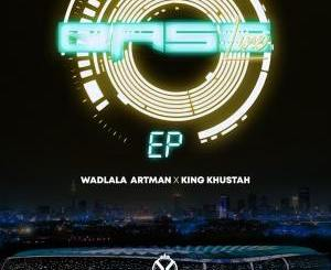 DOWNLOAD Wadlala Artman & King Khustah Baseline EP Zip