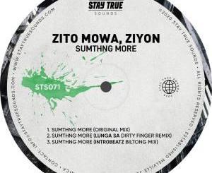 Zito Mowa & Ziyon Sumthng More EP Zip Fakaza Download