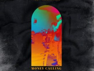 Jillz Money Calling Mp3 Fakaza Download