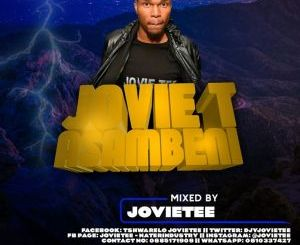 Jovie Tee Asambeni Vol 35 Mp3 Fakaza Download