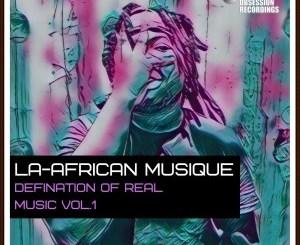 La-African Musique Shapes & Energy Mp3 Fakaza Download