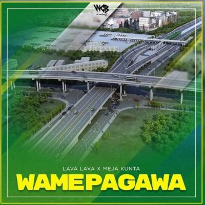 DOWNLOAD Lava Lava Wamepagawa Ft. Meja Kunta Mp3 fakaza