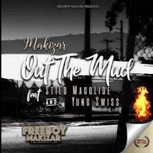 Makizar Out The Mud Mp3 Fakaza Download