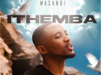 MasandiIthemba Mp3 Fakaza Download