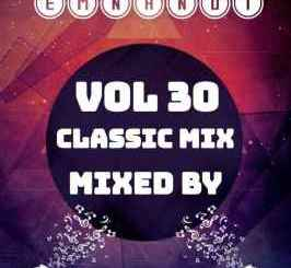DOWNLOAD Master Cheng Fu Into Emnandi Vol 30 (Special Birthday Mix) Mp3