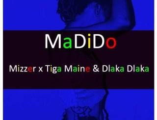 DOWNLOAD Mizzer Madido Ft. Tiga Maine & Dlaka Dlaka Mp3