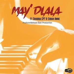 Moon East Productions May'dlala Mp3 Fakaza Download