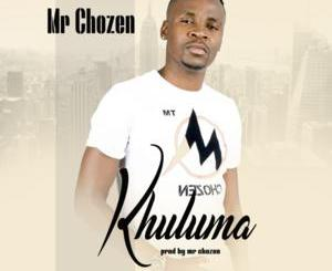 DOWNLOAD Mr Chozen Khuluma Mp3 Fakaza
