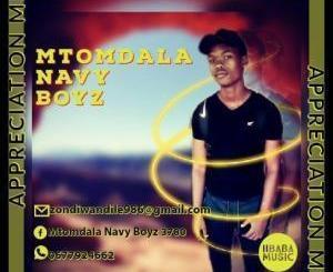 Mtomdala Navy Boyz Appreciation Mix 2020 Mp3 Fakaza Download