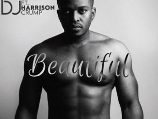 DOWNLOAD Naked DJ Beautiful Ft. Harrison Crump Mp3 Fakaza