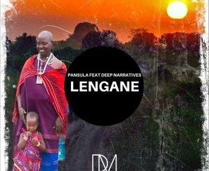 DOWNLOAD Pansula & Deep Narratives Lengane (Original Mix) Mp3 Fakaza