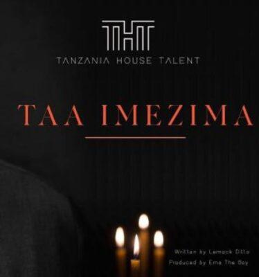 Tanzania House Of Talent Taa Imezima Mp3 Download Fakaza