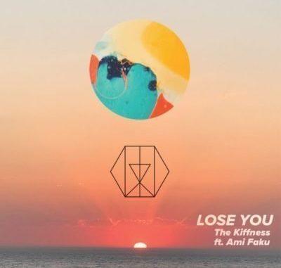 Download The Kiffness Lose You ft. Ami Faku Mp3