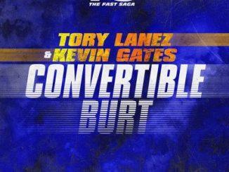 TORY LANEZ & KEVIN GATES CONVERTIBLE BURT MP3 DOWNLOAD