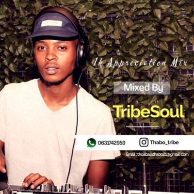 TribeSoul 1k Appreciation Mix Mp3 Fakaza Download