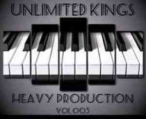 DOWNLOAD Unlimited Kings Heavy Production Vol. 003 Mix Mp3 Fakaza